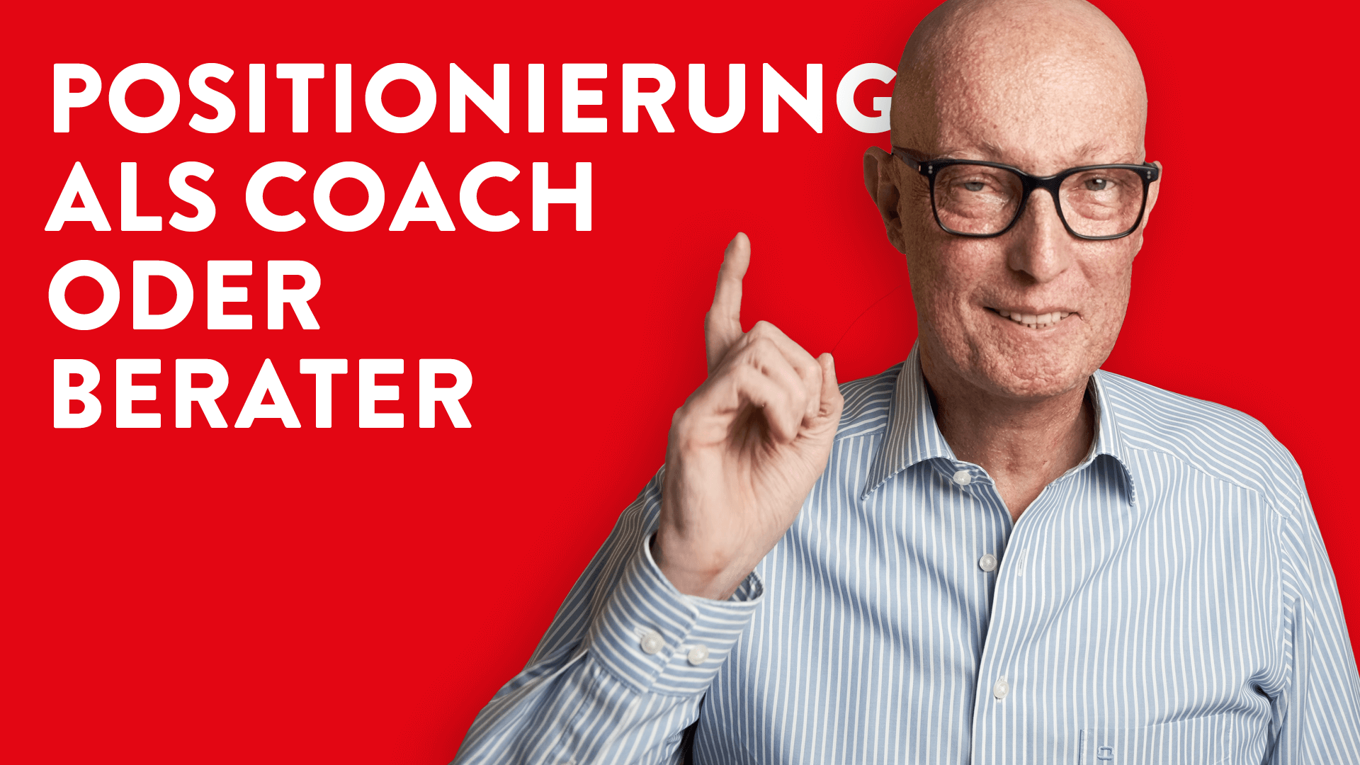 Positionierung als Coach oder Berater