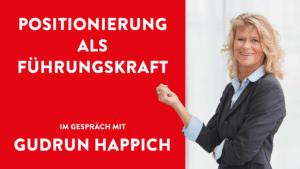 Gudrun Happich C-Level-Coach im Interview